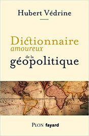 Couverture Dictionnaire amoureux de la geopolitique