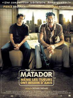 Affiche The Matador - Même les tueurs ont besoin d'amis
