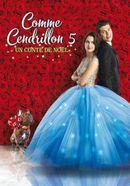 Affiche Comme Cendrillon 5 : Un Conte de Noël