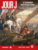 Couverture Le Dernier Mousquetaire 2/2 - Jour J, tome 40