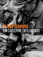 Affiche 11 Septembre : La Caserne des héros
