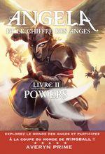 Couverture Angela et le Chiffre des Anges: Livre II : Powers