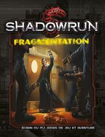 Couverture Shadowrun: Fragmentation
