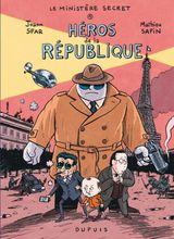 Couverture Héros de la République - Le Ministère secret, tome 1