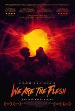 Affiche We Are the Flesh