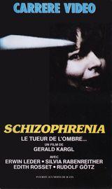 Affiche Schizophrenia