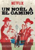 Affiche Un Noël à El Camino