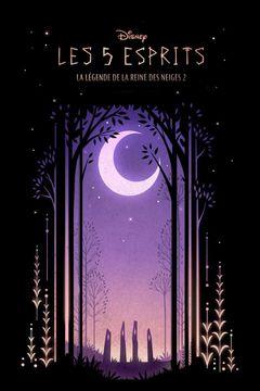 Affiche Les 5 Esprits : La Légende de La Reine des Neiges 2