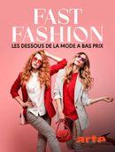 Affiche Fast fashion : Les dessous de la mode à bas prix