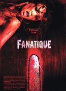 Affiche Fanatique
