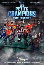 Affiche Les Petits Champions : Game Changers
