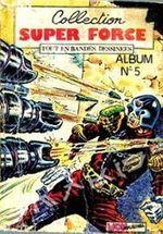 Couverture Super Force, Album n°5