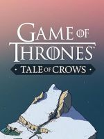 Jaquette Game of Thrones: Tale of Crows