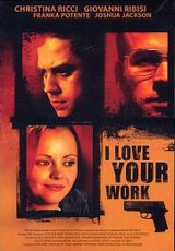 Affiche I Love Your Work