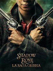 Affiche Shadow and Bone : La Saga Grisha
