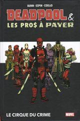 Couverture Deadpool et les pro$ à payer - Le cirque du crime