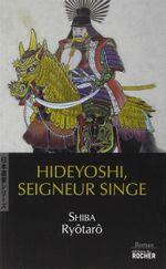 Couverture Hideyoshi, seigneur singe