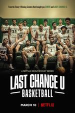 Affiche Last Chance U : Basketball