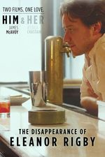Affiche The Disappearance of Eleanor Rigby : Him