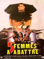 Affiche Cinq femmes à abattre
