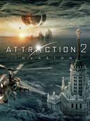 Affiche Attraction 2 : Invasion