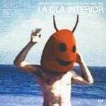 Pochette La Ola Interior (Spanish Ambient & Acid Exotism : 1983-1990)