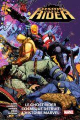 Couverture Cosmic Ghost Rider: Le Ghost Rider Cosmique détruit l'histoire Marvel