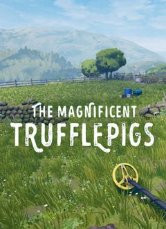 Jaquette The Magnificent Trufflepigs