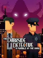 Jaquette The Darkside Detective: A Fumble in the Dark