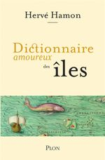 Couverture Dictionnaire amoureux des îles