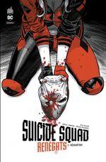 Couverture Suicide Squad Renégats, tome 2 - Rédemption