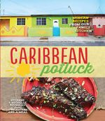Couverture Caribbean Potluck: Modern recipes from our family kitchen