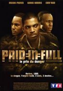 Affiche Paid in Full - Le prix du danger