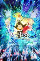 Affiche Re:Zero : Starting Life in Another World 2 - Partie 2