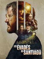 Affiche Les Évadés de Santiago