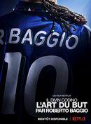 Affiche Il Divin Codino : L'art du but par Roberto Baggio