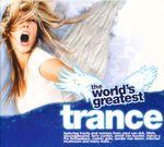 Pochette The World's Greatest Trance