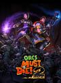 Jaquette Orcs Must Die! 2