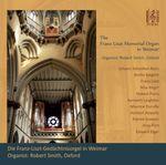 Pochette The Franz Liszt Memorial Organ in Weimar (Live)