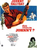 Affiche D'où viens-tu, Johnny ?