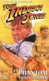 Affiche The Adventures of Young Indiana Jones : The Phantom Train of Doom