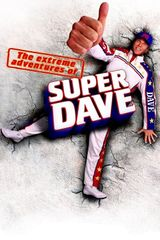Affiche The Extreme Adventures of Super Dave