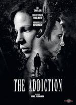 Affiche The Addiction