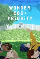 Affiche Wonder Egg Priority