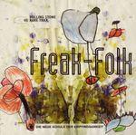 Pochette Rolling Stone: Rare Trax, Volume 48: Freak-Folk: Die neue Schule der Empfindsamkeit