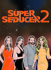 Jaquette Super Seducer 2: Advanced Seduction Tactics
