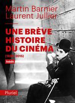 Couverture Une brève histoire du cinéma (1895-2015)