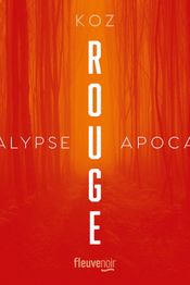 Couverture Rouge - Apocalypse, tome 2