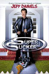 Affiche Super Sucker