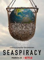 Affiche Seaspiracy : La pêche en question